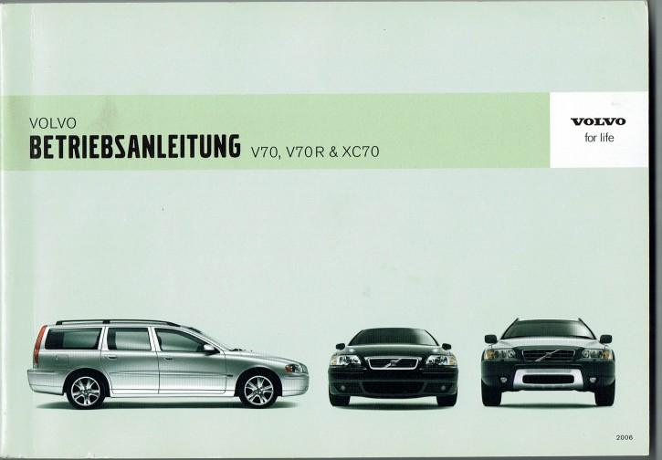 Volvo Bedienungsanleitung Volvo V70 / XC70 / V70R MJ: 2006