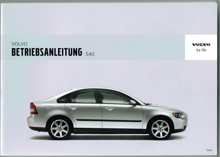 Volvo Bedienungsanleitung Volvo S40 Modelljahr 2006