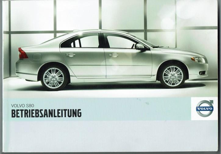 Volvo Bedienungsanleitung Volvo S80 MJ: 2007